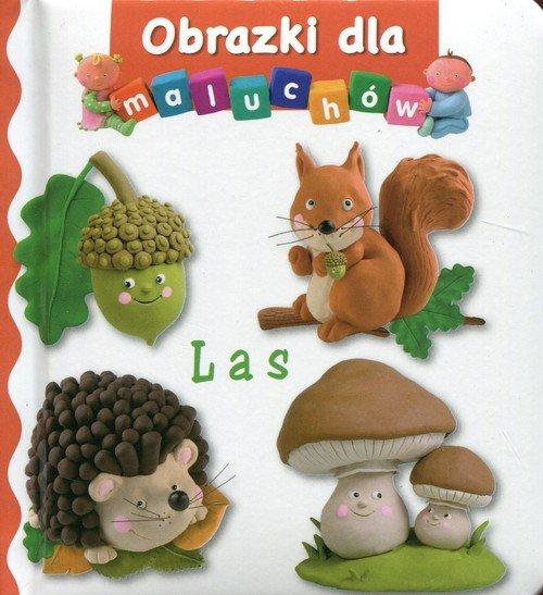 Las. Obrazki dla maluchów - okładka książki