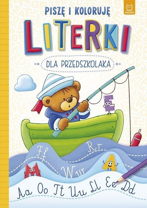 Literki dla przedszkolaka Piszę - okładka książki