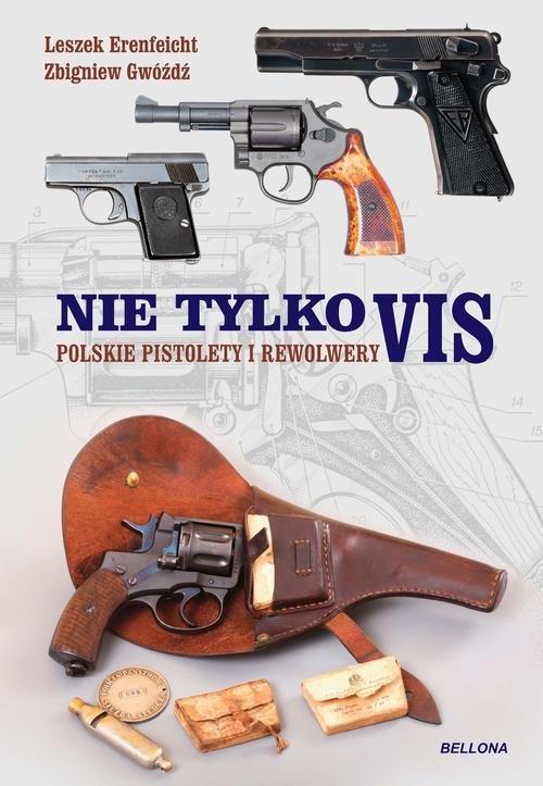 Nie tylko vis. Polskie pistolety - okładka książki