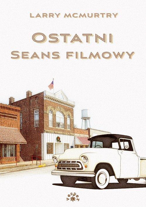 Ostatni seans filmowy - okładka książki