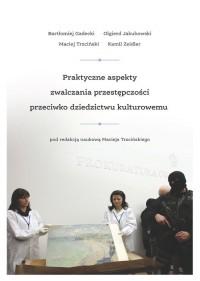 Praktyczne aspekty zwalczania przestępczości - okładka książki