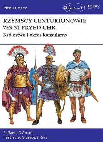 Rzymscy centurionowie 753-31 przed - okładka książki