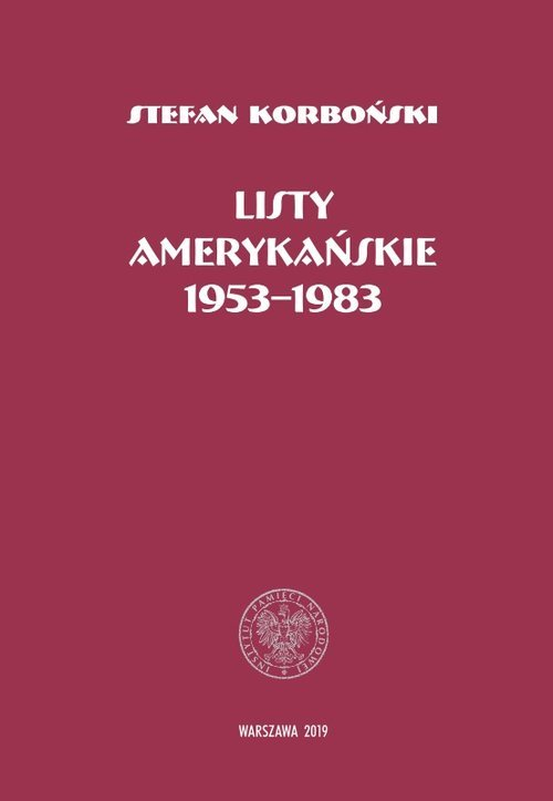 Stefan Korboński. Listy amerykańskie - okładka książki