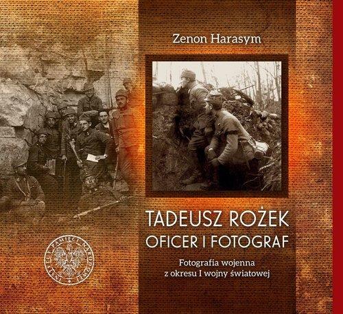 Tadeusz Rożek - oficer i fotograf. - okładka książki