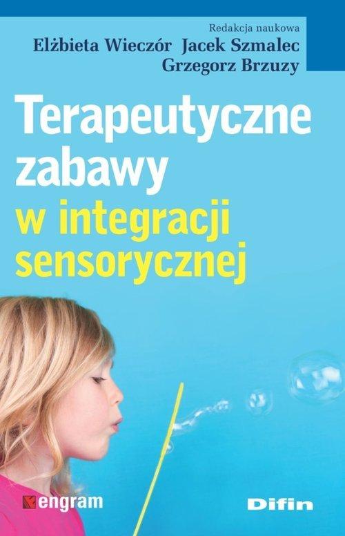Terapeutyczne zabawy w integracji - okładka książki