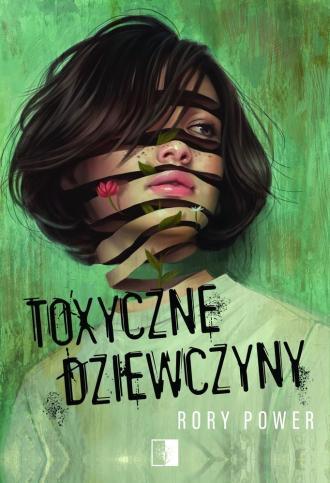Toxyczne dziewczyny - okładka książki
