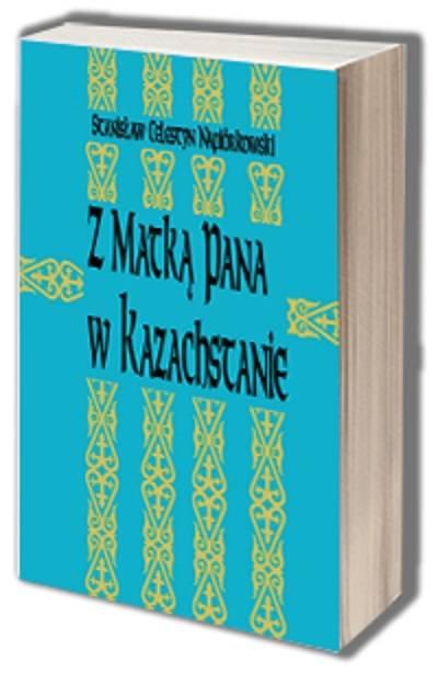 Z Matką Pana w Kazachstanie - okładka książki