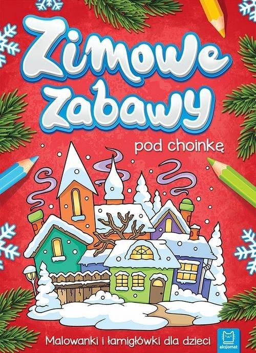 Zimowe zabawy pod choinkę - okładka książki