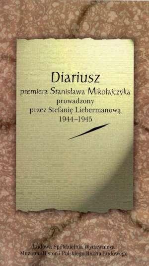 Diariusz premiera Stanisława Mikołajczyka - okładka książki