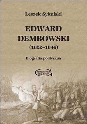 Edward Dembowski (1822-1846). Biografia - okładka książki