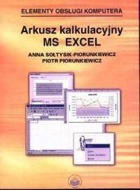 Elementy obsługi komputera. Arkusz kalkulacyjny MS Excel - okładka książki