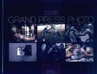 Grand Press Photo 2006 - okładka książki
