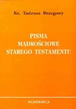 Pisma mądrościowe Starego Testamentu - okładka książki