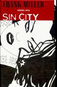 Sin City. Krwawa jatka - okładka książki