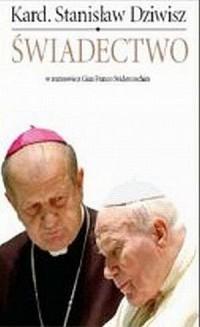Świadectwo. W rozmowie z Gian Franco Svidercoschim - okładka książki
