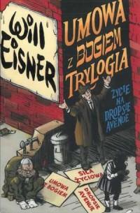 Umowa z Bogiem. Trylogia. Seria: Mistrzowie komiksu - okładka książki