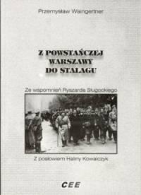 Z powstańczej Warszawy do stalagu. - okładka książki