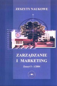 Zeszyty Naukowe WSZiM w Sosnowcu. Zarządzanie i Marketing. Zeszyt 5-1/2004 - okładka książki