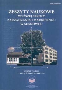 Zeszyty Naukowe WSZiM w Sosnowcu. Zarządzanie i Marketing. Zeszyt 7-2/2005 - okładka książki
