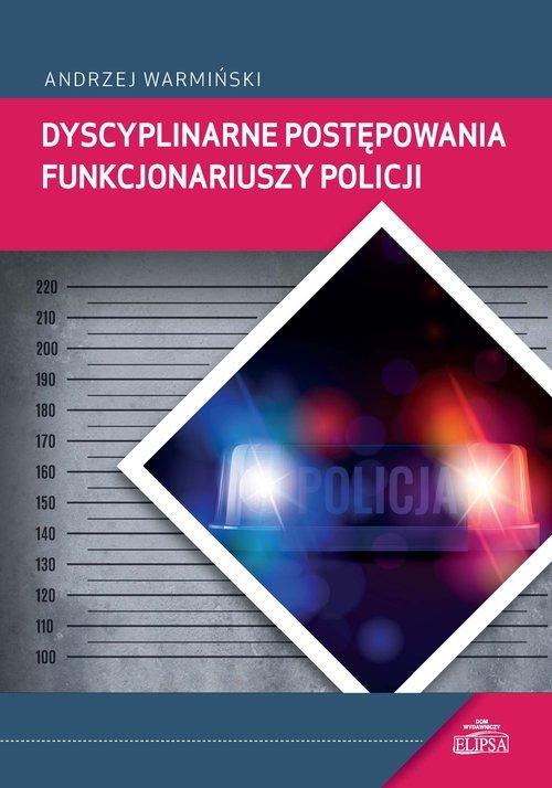Dyscyplinarne postępowania funkcjonariuszy - okładka książki