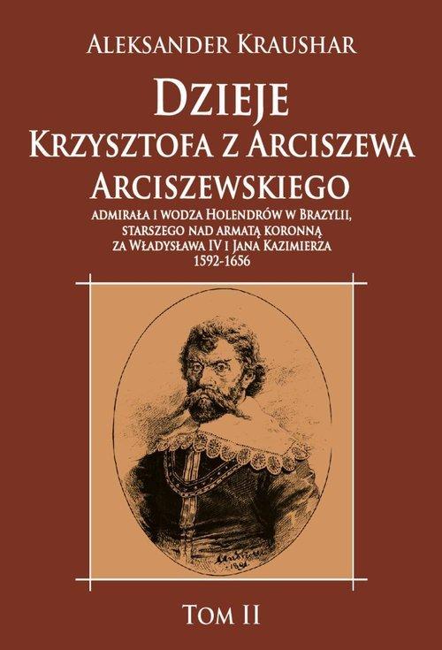 Dzieje Krzysztofa z Arciszewa Arciszewskiego, - okładka książki
