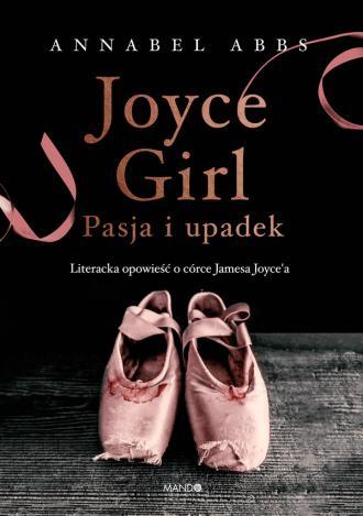 Joyce Girl. Pasja i upadek. Literacka - okładka książki