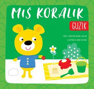 Miś Koralik. Guzik - okładka książki