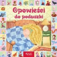 Opowieści do poduszki - okładka książki