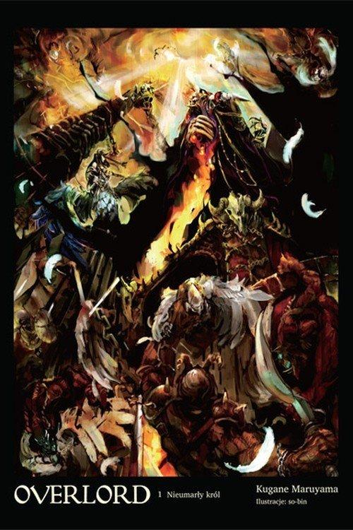 Overlord 1. Nieumarły król - okładka książki