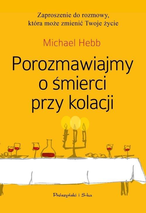 Porozmawiajmy o śmierci przy kolacji - okładka książki