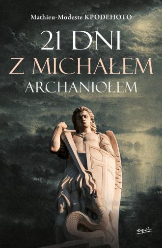 21 dni z Michałem Archaniołem - okładka książki