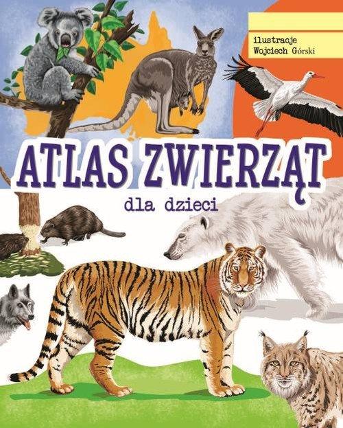 Atlas zwierząt dla dzieci - okładka książki