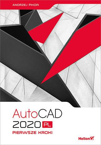 AutoCAD 2020 PL. Pierwsze kroki - okładka książki