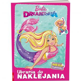 Barbie Dreamtopia. Ubrania do naklejania - okładka książki