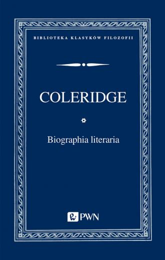 Biographia literaria. Seria: Biblioteka - okładka książki