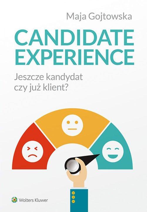 Candidate experience. Jeszcze kandydat, - okładka książki