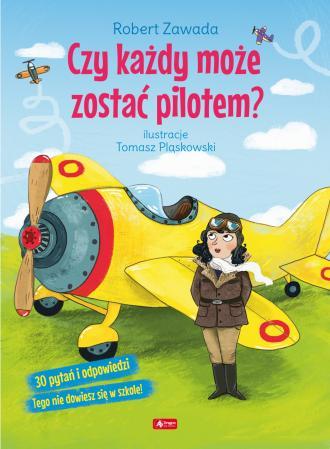 Czy każdy może zostać pilotem? - okładka książki