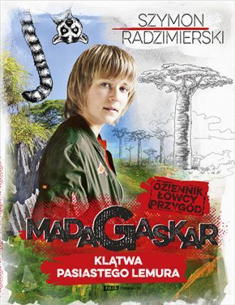 Dziennik łowcy przygód. Madagaskar. - okładka książki