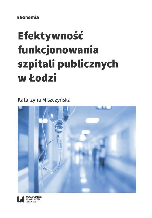 Efektywność funkcjonowania szpitali - okładka książki