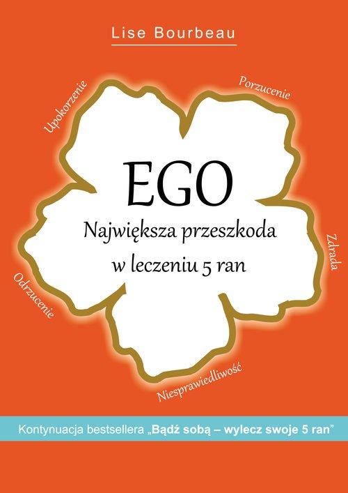 Ego. Największa przeszkoda w leczeniu - okładka książki
