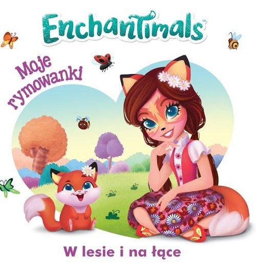 Enchantimals. Moje rymowanki w - okładka książki