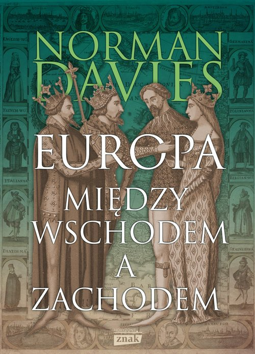 Europa między Wschodem a Zachodem - okładka książki