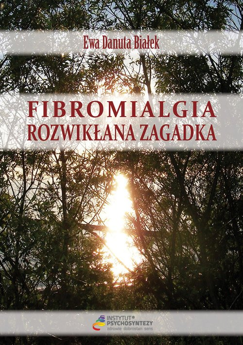 Fibromialgia. Rozwikłana zagadka - okładka książki