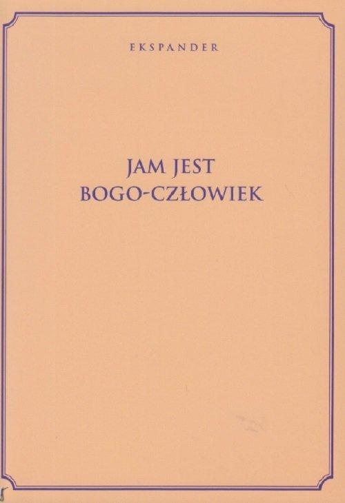 Jam Jest Bogo-Człowiek - okładka książki