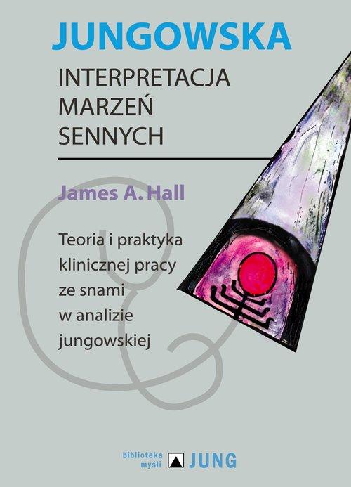 Jungowska interpretacja marzeń - okładka książki