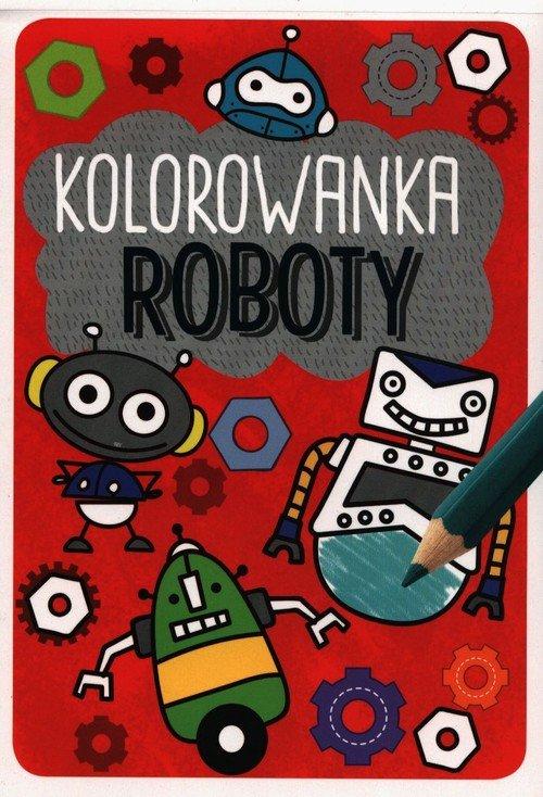 Kolorowanka roboty. Kapitan Nauka - okładka książki