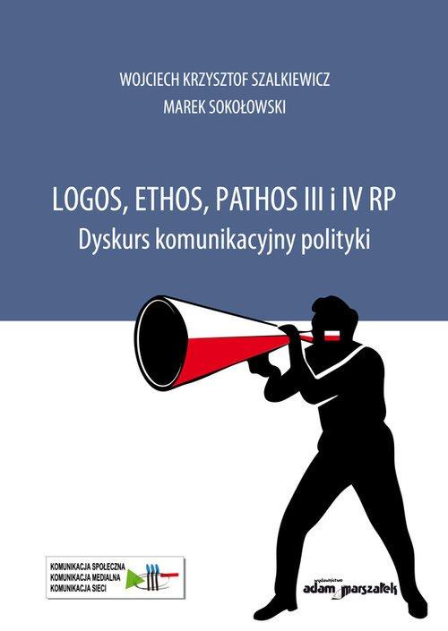 Logos, ethos, pathos III i IV RP. - okładka książki