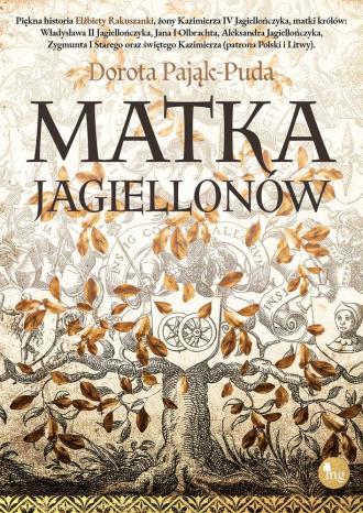 Matka Jagiellonów - okładka książki
