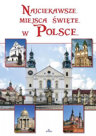 Najciekawsze miejsca święte w Polsce - okładka książki