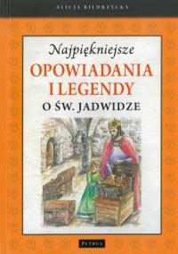 Najpiękniejsze opowiadania i legendy - okładka książki